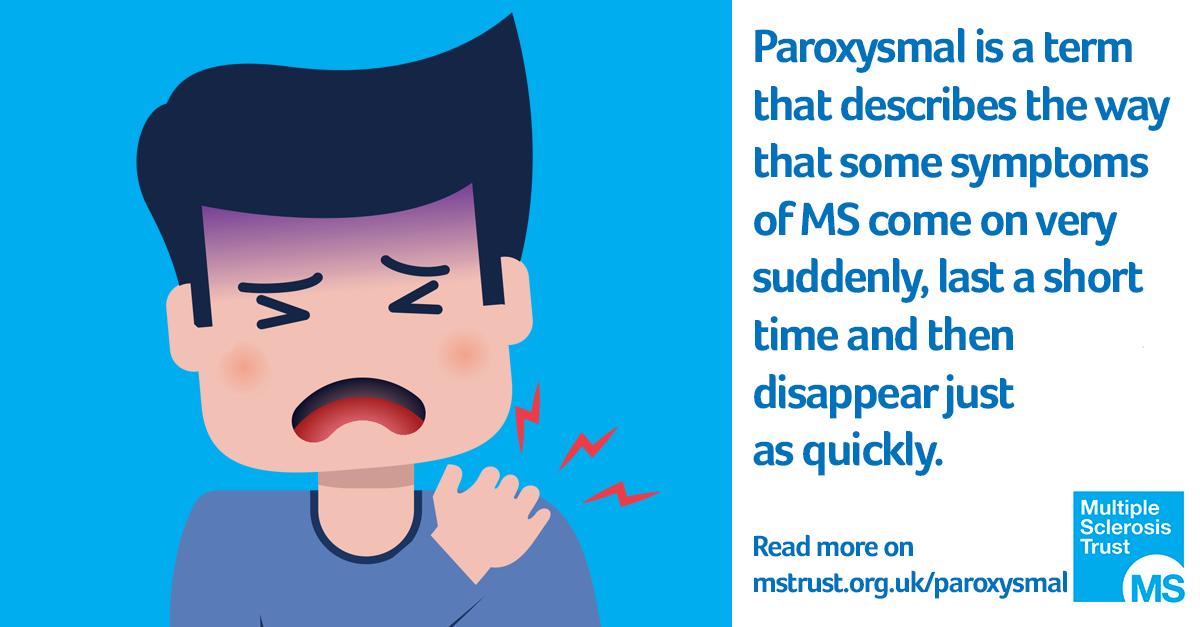 Paroxysmal symptoms | MS Trust
