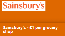 Sainsbury- £1 per grocery shop