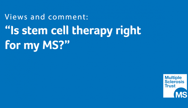Is stem cell therapy right for my MS