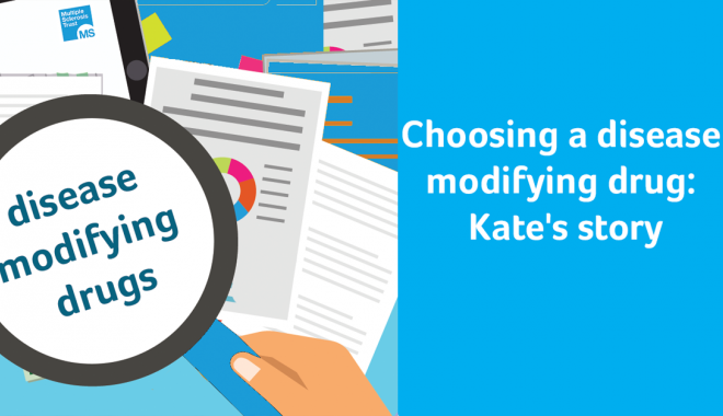Choosing my disease modifying drug; Kate's story