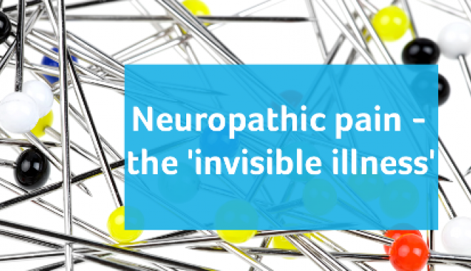 Neuropathic pain - the 'invisible illness'